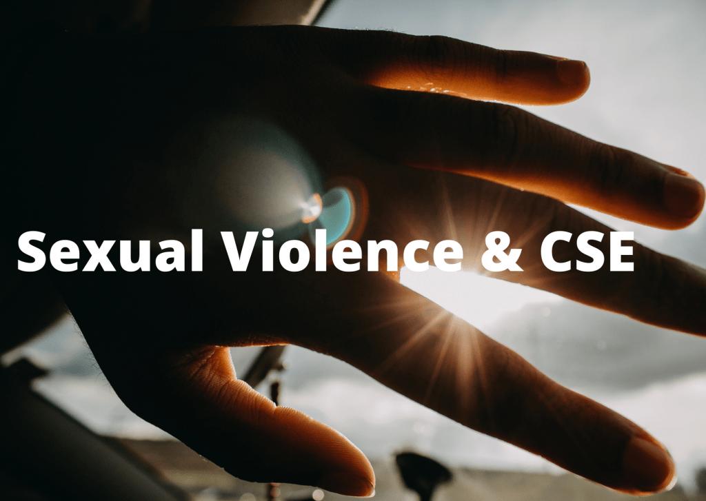 Sexual Violence & CSE